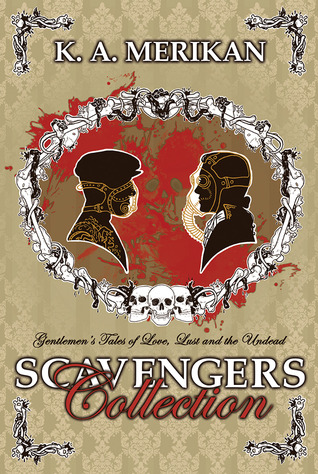 Download free Scavengers: Collection (Zombie Gentlemen) ePub by K.A. Merikan