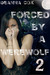 Forced By A Werewolf 2