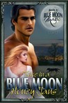 Twice in a Blue Moon (Blue Moon Magic, #2)
