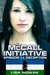 The McCall Initiative Episode 1.1: Deception (The McCall Initiative #1)