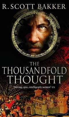 The Thousandfold Thought (The Prince of Nothing, #3)