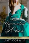 The Unwanted Heiress (Archer Family #2)