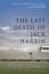 The Last Death of Jack Harbin (Samuel Craddock Mystery, #2)