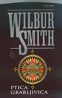 Ptica grabljivica  by  Wilbur Smith