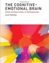 The Cognitive-Emotional Brain: From Interactions to Integration
