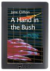 A Hand in the Bush