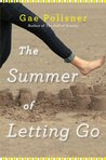 The Summer of Letting Go by Gae Polisner