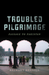 Troubled Pilgrimage by Balwant Bhaneja