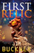 First Relic (Relic Hunters, #1)