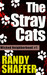 The Stray Cats (Wicked Neighborhood #1)