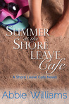 Summer at the Shore Leave Cafe (Shore Leave Cafe, #1)
