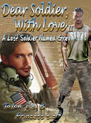 Download Dear Soldier With Love II: A Lost Soldier Named Grey (Dear Soldier, With Love #2) by Princess S.O. PDF