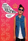 Abby Spencer Goes to Bollywood by Varsha Bajaj