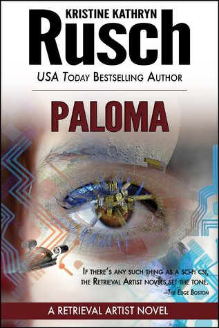 Free online download Paloma (Retrieval Artist #5) FB2 by Kristine Kathryn Rusch