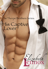 His Captive Lover (The Thorpe Brothers, #1)