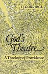 God's Theatre: A Theology of Providence