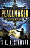 Peacemaker (Arcane West, #1)