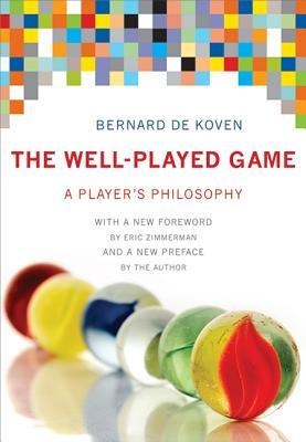 The+Well-Played+Game+A+Players+Philosophy