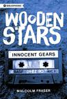 Wooden Stars: Innocent Gears