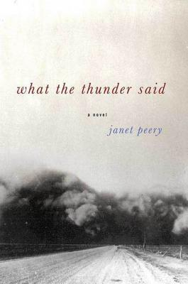 What the Thunder Said: A Novella and Stories