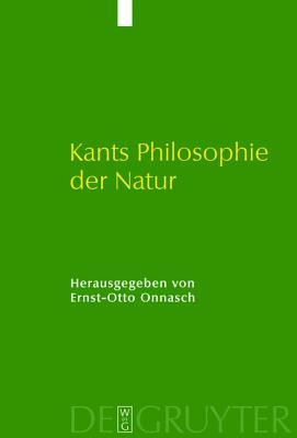 Kants Philosophie Der Natur (German Edition)