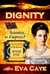 Dignity (To Be Sinclair, #1)