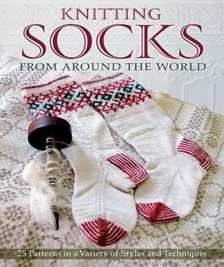 Knitting Socks from Around the World