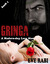 GRINGA - In the Clutches of a Ruthless Drug Lord by Eve Rabi