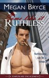 Some Like It Ruthless  (A Temporary Engagement #2)
