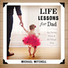Life Lessons for Dad: Tea Parties, Tutus and All Things Pink