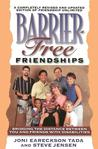 Barrier-Free Friendships: Bridging the Distance Between You and Friends with Disabilities