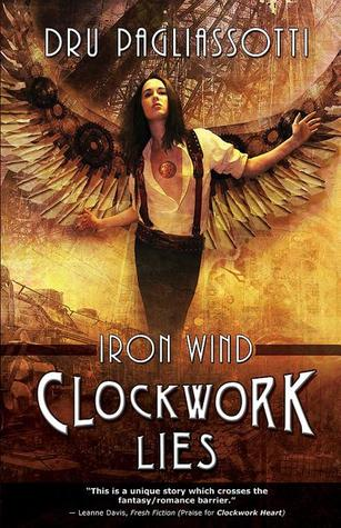 Clockwork Lies: Iron Wind (Clockwork Heart #2)