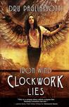 Clockwork Lies: Iron Wind (Clockwork Heart, #2)