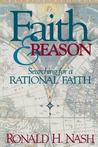 Faith and Reason: Searching for a Rational Faith