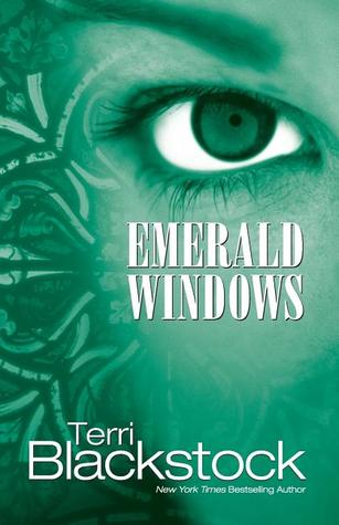 Emerald windows by terri blackstock reviews discussion for Window quotes goodreads