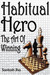 Habitual Hero: The Art Of W...