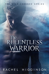 The Relentless Warrior (Star-Crossed, #6)