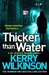 Thicker Than Water (Jessica Daniel, #6)