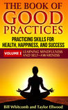 The Book of Good Practices Vol. I: Learning Mindfulness and Self-Awareness