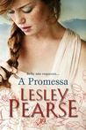 A Promessa by Lesley Pearse