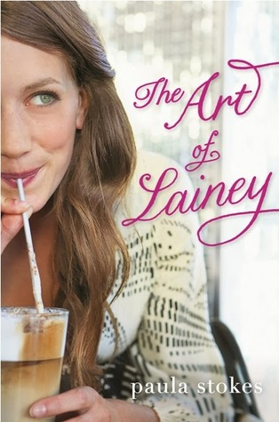 The Art of Lainey - Paula Stokes epub download and pdf download