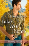 Take Me Home (Country Roads, #1)