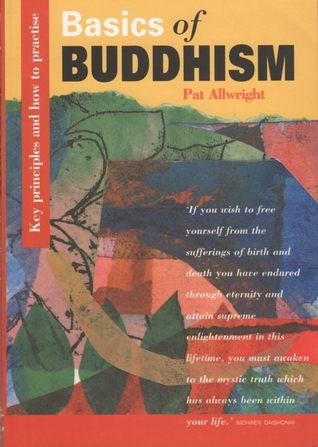 Basics of Buddhism by Pat Allwright