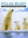 Polar Bears by Andrew E. Derocher