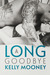 A Long Goodbye (Southern Comfort, #1)