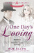 One Day's Loving by Rue Allyn