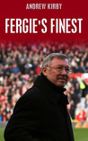 Fergie's Finest by Andrew Kirby