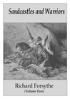 Sandcastles and Warriors, Dragons and Curses (Volume Two)