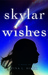Skylar Wishes (Enchanted, #2)