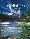 Foundations of the Faith (Doctrine I & II)